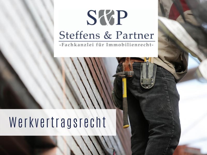 Werkvertragsrecht Kiel - Kanzlei Steffens & Partner